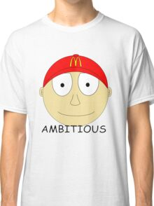Ambitious Classic T-Shirt