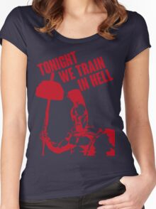 TONIGHT_WE_TRAIN_IN_HELL Women's Fitted Scoop T-Shirt
