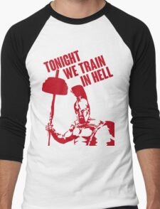 TONIGHT_WE_TRAIN_IN_HELL Men's Baseball ¾ T-Shirt