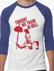 TONIGHT_WE_TRAIN_IN_HELL Men's Baseball ¾ T-Shirt