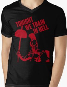 TONIGHT_WE_TRAIN_IN_HELL Mens V-Neck T-Shirt