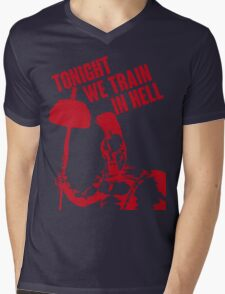 TONIGHT_WE_TRAIN_IN_HELL Mens V-Neck T-Shirt