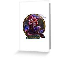 Hextech Annie Greeting Card