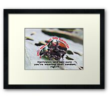 Ms. Bug doesn't want babies for a big surprise! Framed Print