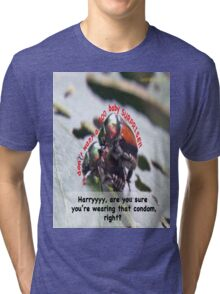 Ms. Bug doesn't want babies for a big surprise! Tri-blend T-Shirt