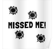 Missed Me Poster