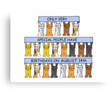 Cats celebrating a birthday on August 14th Canvas Print