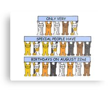 Cats celebrating a birthday on August 22nd. Metal Print