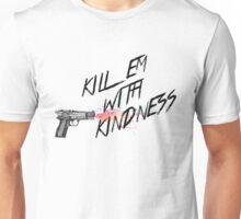 Kill em with kindness - Selena Gomez Unisex T-Shirt