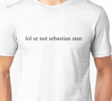 lol ur not sebastian stan Unisex T-Shirt