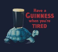 HAVE A GUINNESS WHEN YOUR'E TIRED Kids Tee