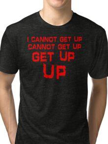 get up red big Tri-blend T-Shirt