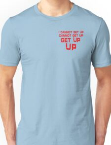 get up red small Unisex T-Shirt