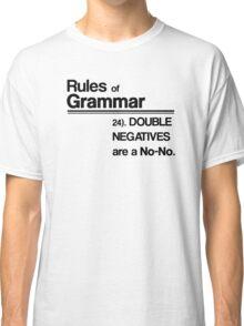 Double Negatives No-No Classic T-Shirt