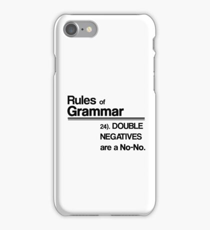 Double Negatives No-No iPhone Case/Skin
