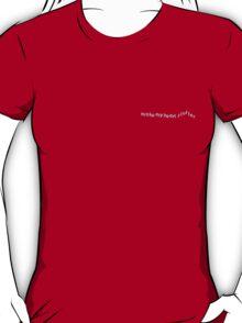 Make My Heart Flutter T-Shirt