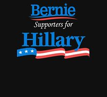 Bernie Supporters For Hillary Unisex T-Shirt