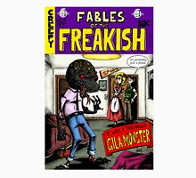 Fables of the Freakish Unisex T-Shirt