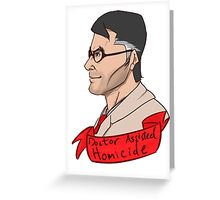 Team Fortess RED Medic Doctor Assisted Homicide Greeting Card