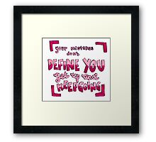 Your mistakes quote Framed Print