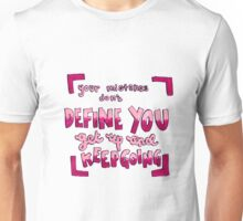 Your mistakes quote Unisex T-Shirt