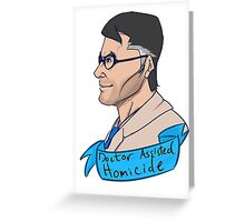 Team Fortess BLU Medic Doctor Assisted Homicide Greeting Card