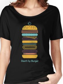 Death by Burger Women's Relaxed Fit T-Shirt