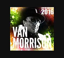 VAN MORRISON live concert 2016 glow cover Unisex T-Shirt