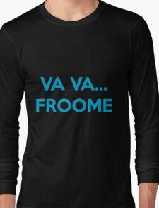 Va Va Froome Long Sleeve T-Shirt