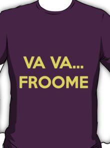Va Va Froome T-Shirt