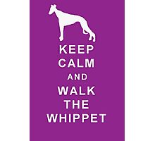 KEEP CALM WALK THE WHIPPET BIRTHDAY CHRISTMAS  Photographic Print