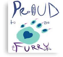 Proud To Be Furry Canvas Print