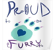 Proud To Be Furry Poster