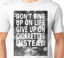 Don't give up Unisex T-Shirt