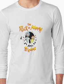 The Rick & Morty Show! Long Sleeve T-Shirt