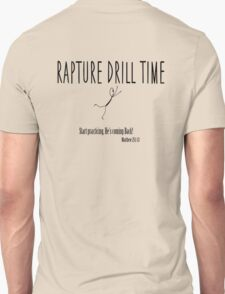 Rapture Drill Time T-Shirt