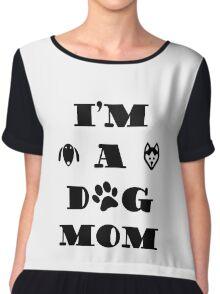 i'M A DOG MOM Chiffon Top