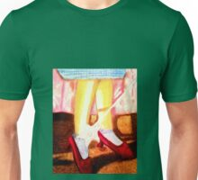 OZ RUBY SLIPPERS, THERE THEY ARE,  THERE THEY'LL STAY Unisex T-Shirt