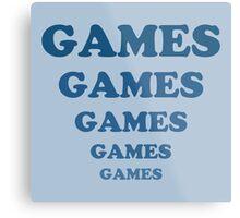 Games Games Games Games Games Metal Print