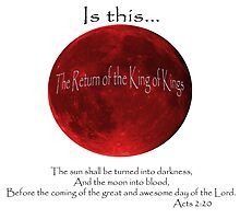 Blood Moon - Is this the Return of the King of Kings (Black font) by SHKlevor
