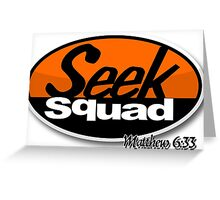 Seek Squad Greeting Card
