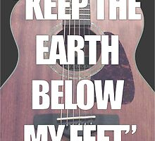 Keep the Earth Below My Feet by Dylan Vance