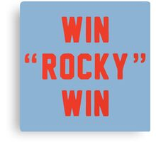 Win Rocky Win Canvas Print
