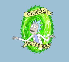 GRASS... tastes bad. Unisex T-Shirt