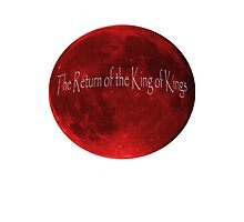 Blood Moon - Is this the Return of the King of Kings (White font) by SHKlevor