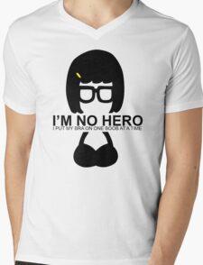 Tina Belcher: I'm No Hero. I Put my Bra on One Boob at a Time Mens V-Neck T-Shirt