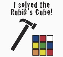 I Solved the Rubik's Cube by Jonlynch