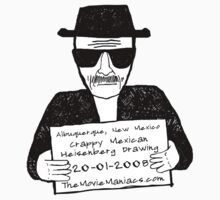 Crappy Mexican Heisenberg Drawing is a Movie Maniac by TheMovieManiacs