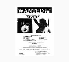 Divine: Wanted By The FBI Unisex T-Shirt