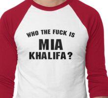 Who The Fuck Is Mia ? Men's Baseball ¾ T-Shirt